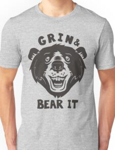 Grin And Bear It Unisex T-Shirt