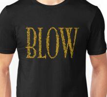Blow BLACK & GOLD Unisex T-Shirt