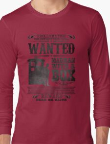 WANTED: Madman With a Box Long Sleeve T-Shirt