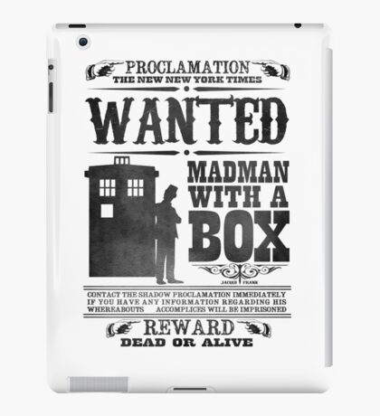 WANTED: Madman With a Box iPad Case/Skin