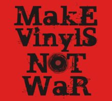 Make Vinyls Not War - Music and Peace DJ!   One Piece - Short Sleeve