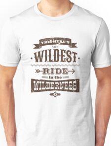 Big Thunder Mountain - Wildest Ride Unisex T-Shirt