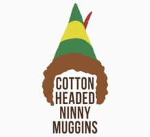 Cotton Headed Ninny Muggins Kids Tee