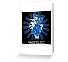 Don't Blink - Doctor Who Greeting Card