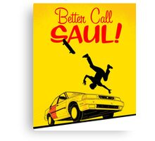 Trouble, Better Call Saul Canvas Print