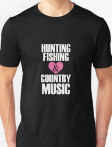 Hunting Fishing and Country Music T-Shirt