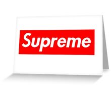 Supreme  Greeting Card