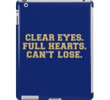 Clear eyes, full hearts, can't lose iPad Case/Skin