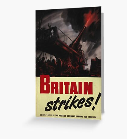 Britain Strikes! Greeting Card