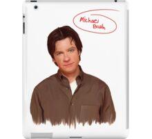 Michael Bluth  iPad Case/Skin