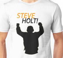 Steve Holt! Unisex T-Shirt