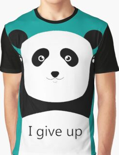 I give up Graphic T-Shirt