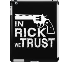 In Rick we Trust - Walking Dead iPad Case/Skin