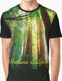 Northern California,Humboldt County And Redwood Trees Graphic T-Shirt