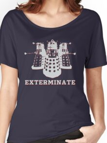 Exterminate Women's Relaxed Fit T-Shirt