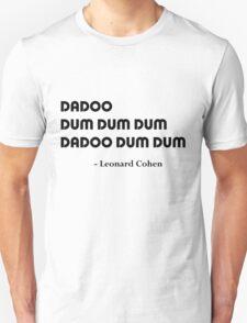 Leonard Cohen's Answer Unisex T-Shirt