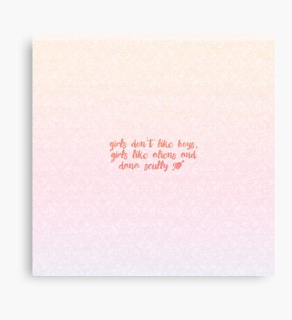 Girls Like Aliens and Dana Scully [PINK] Canvas Print