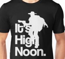 It's High Noon Unisex T-Shirt