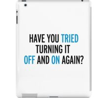 Off And On Again Funny Quote iPad Case/Skin