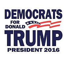 Democrats for Trump Photographic Print
