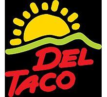 Del Taco Photographic Print