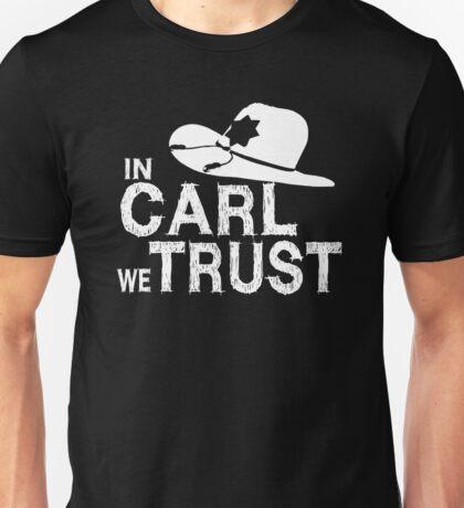 In Carl we Trust - Walking Dead Unisex T-Shirt