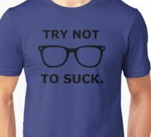 Try Not To Suck - Joe Maddon - Black Unisex T-Shirt
