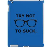 Try Not To Suck - Joe Maddon - Black iPad Case/Skin