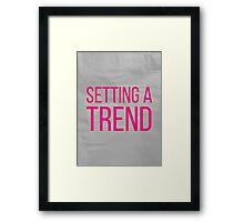 SETTING A TREND pink Framed Print