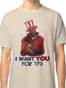 I want you for TF2! - Team Fortress 2 Classic T-Shirt