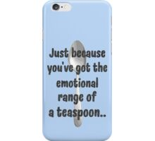 The Emotional Range of a Teaspoon - Wise Words of Hermione Granger iPhone Case/Skin