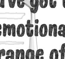 The Emotional Range of a Teaspoon - Wise Words of Hermione Granger Sticker