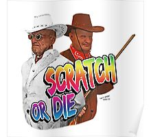 Scratch Or Die Poster