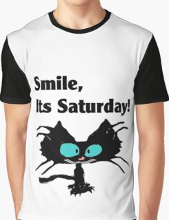 "A Black Cat says ""Smile, it's Saturday!"" Graphic T-Shirt"