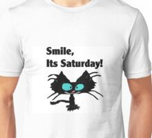 "A Black Cat says ""Smile, it's Saturday!"" Unisex T-Shirt"