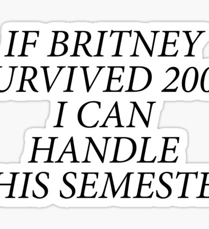 Britney Quote Sticker