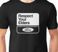 FORD RESPECT YOUR ELDERS  Unisex T-Shirt