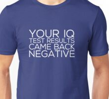 IQ Test Results (for dark apparel) Unisex T-Shirt