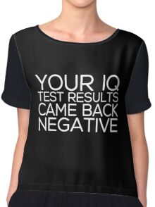 IQ Test Results (for dark apparel) Chiffon Top