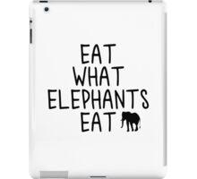 Eat what Elephants Eat iPad Case/Skin