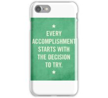 Inspirational Quotes- Accomplishment iPhone Case/Skin