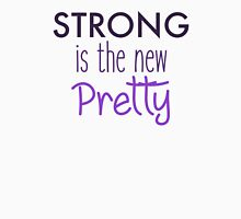 Strong is the new Pretty Women's Relaxed Fit T-Shirt