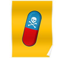 Deadly but Colorful. Pills Pattern Poster