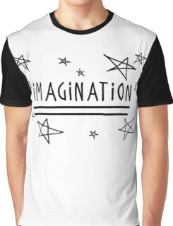"Use your ""IMAGINATION"" and u can do anything Graphic T-Shirt"