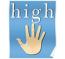 High Five! | White High Poster