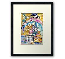Love People Framed Print