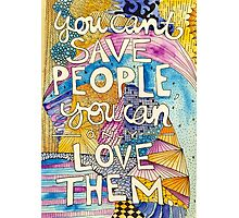 Love People Photographic Print