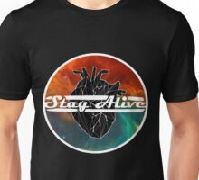Stay Alive - Galaxy / Geo Heart / White Font Unisex T-Shirt