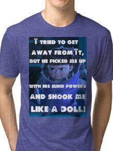 Like A Doll Tri-blend T-Shirt