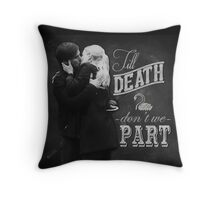 Till Death Don't We Part Throw Pillow